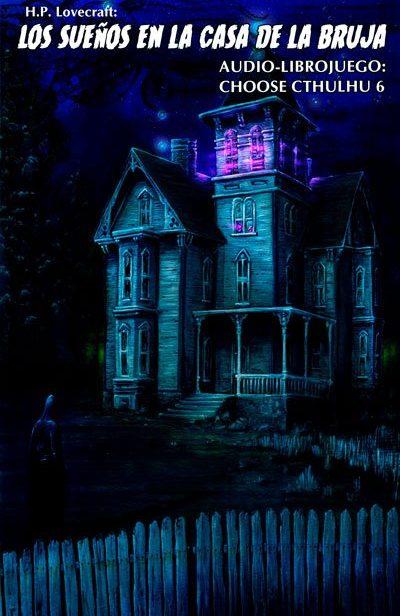 Audiolibro Los sueños en la casa de la bruja